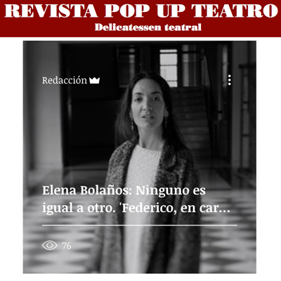 Elena Bolaños en la Revista Pop Up Teatro
